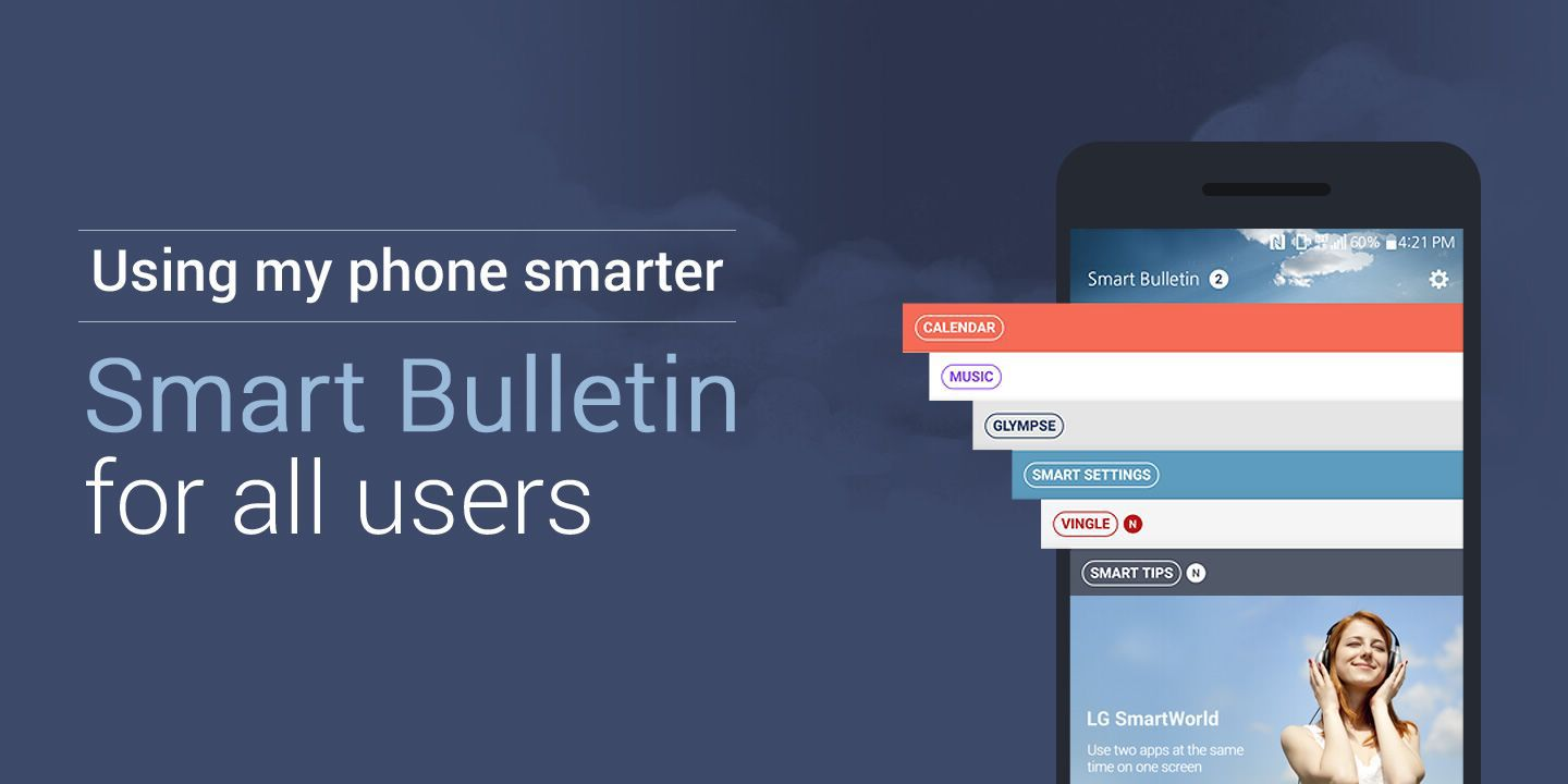 [Using my phone smarter! Smart Bulletin for all G4 users]